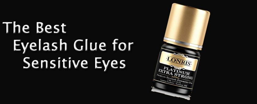 10861d9fa6a The Best Eyelash Glue for Sensitive Eyes in 2019 | Best Pasties